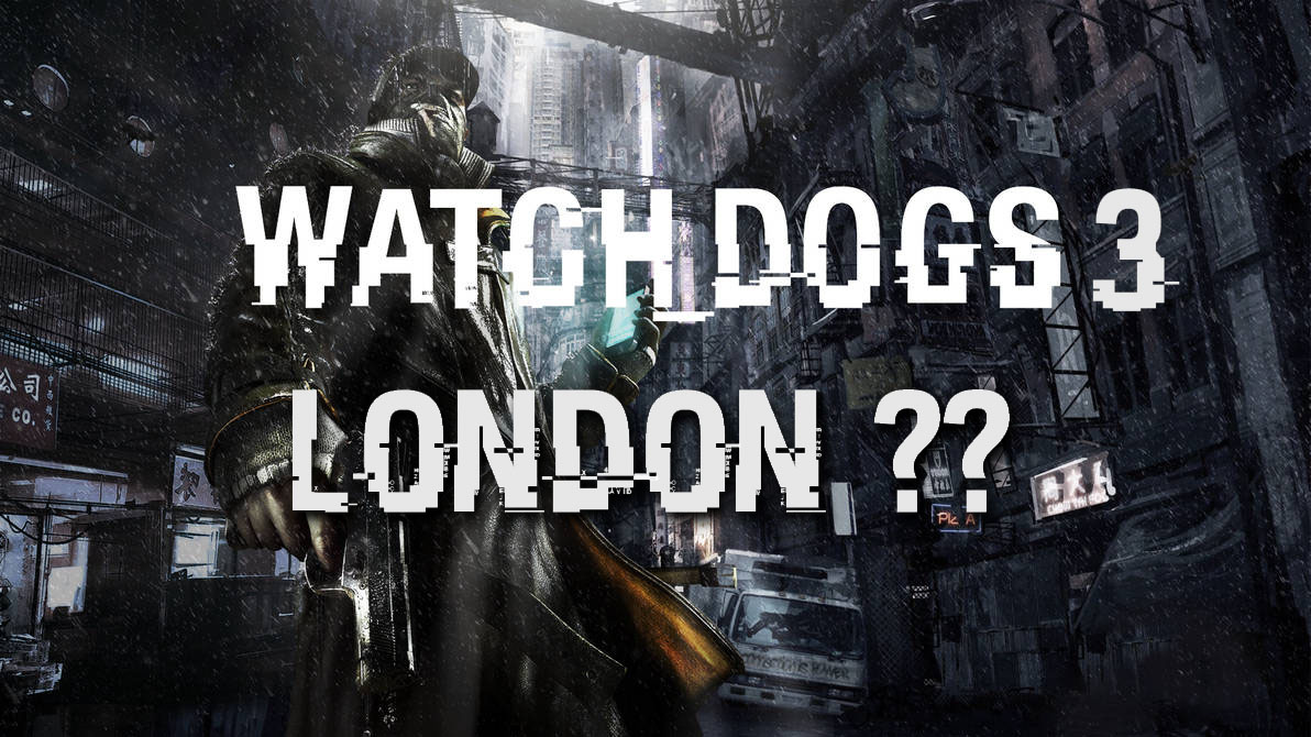 Watch Dogs 3 London