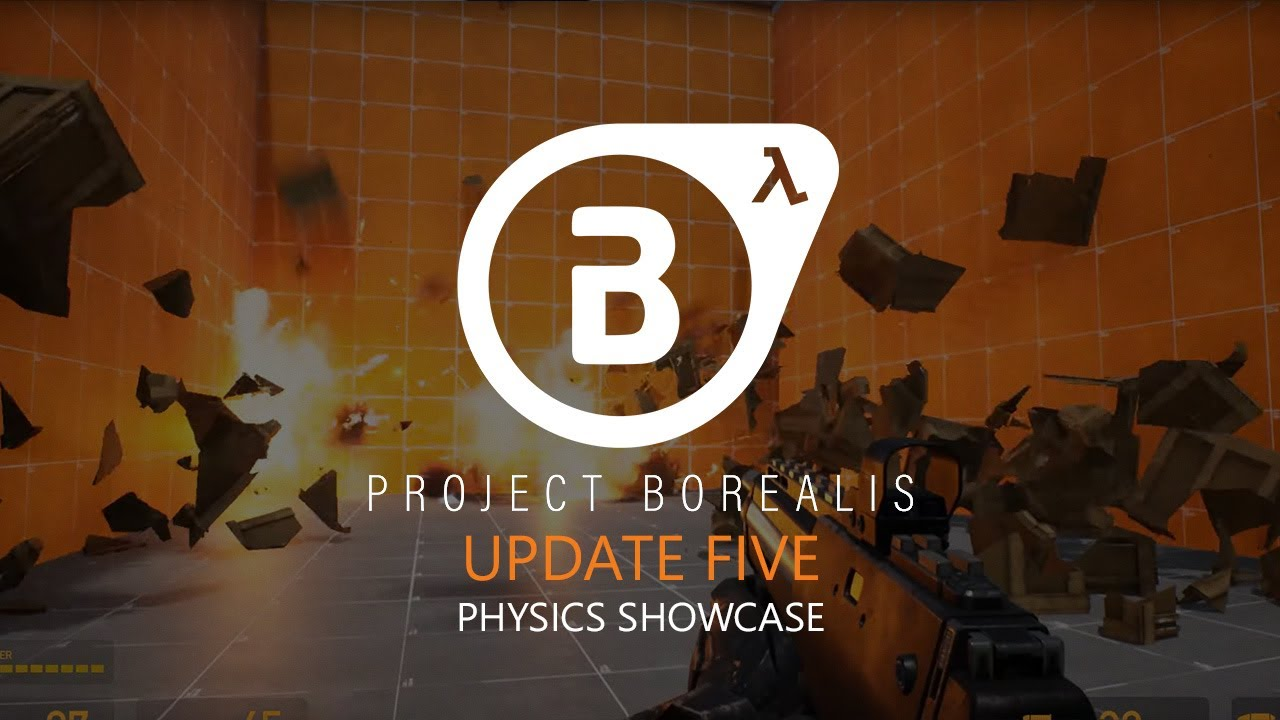 Project Borealis Half Life 3 Physics