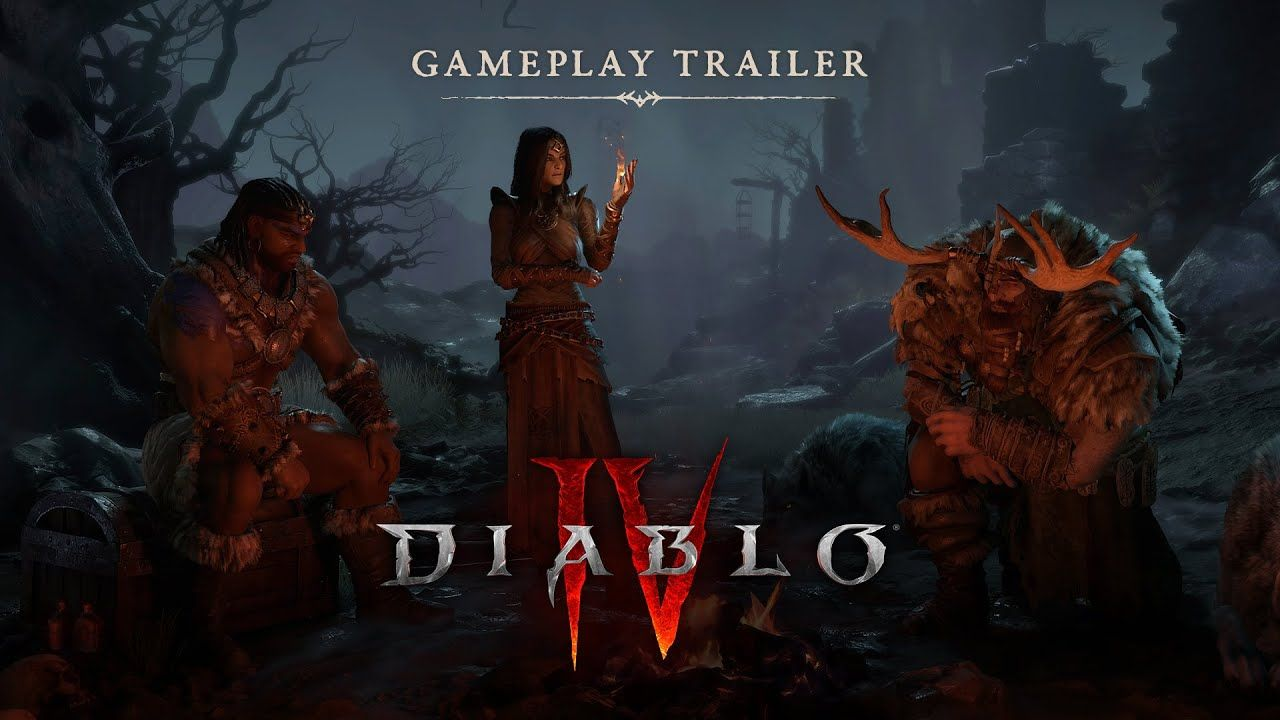Diablo 4 Gameplay Trailer