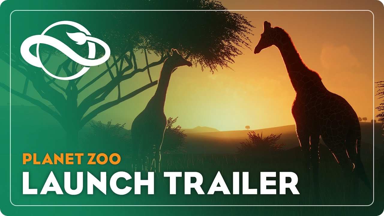 Planet Zoo Launch Trailer