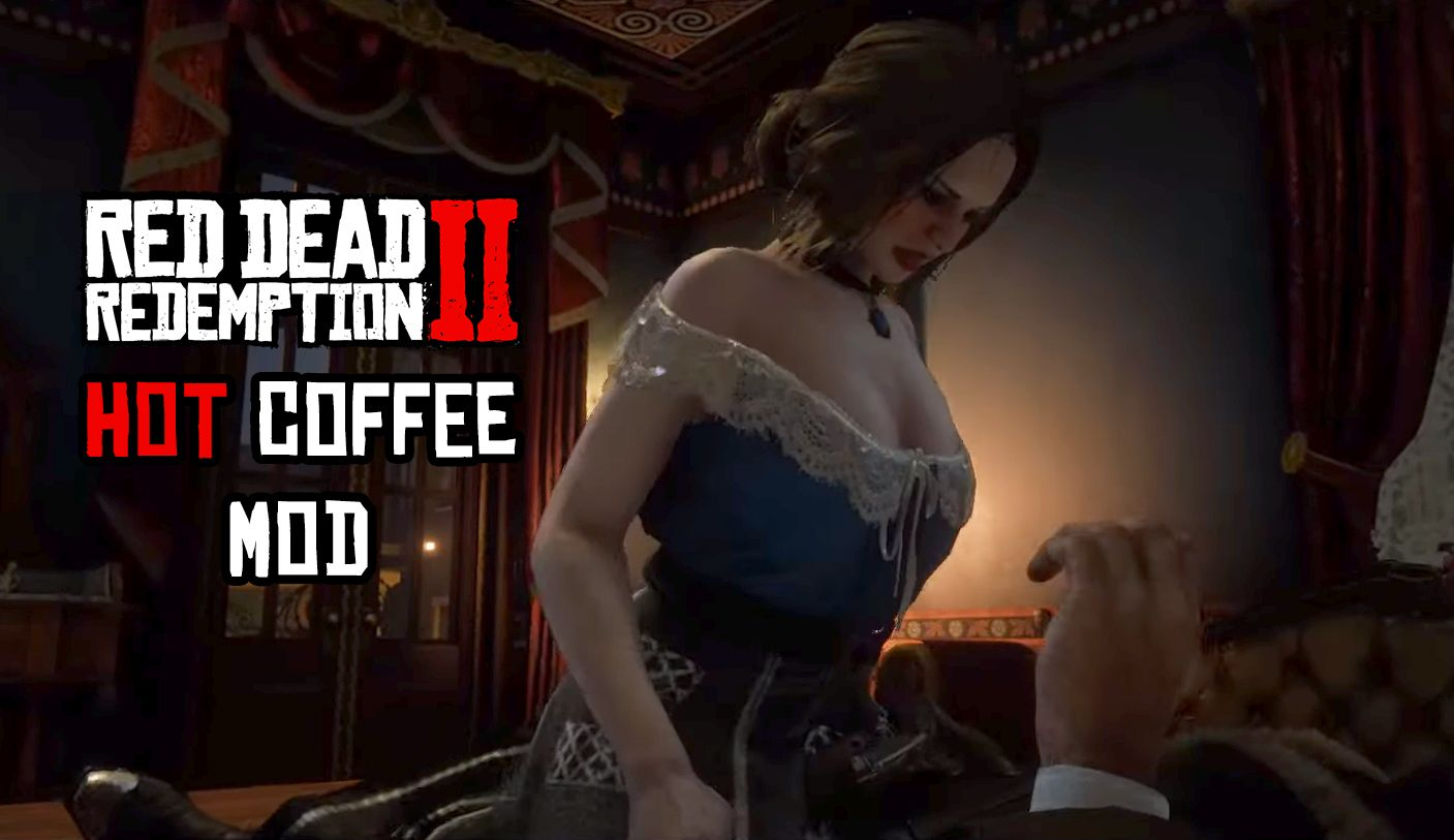 Red Dead Redemption 2 Hot Coffee Mod