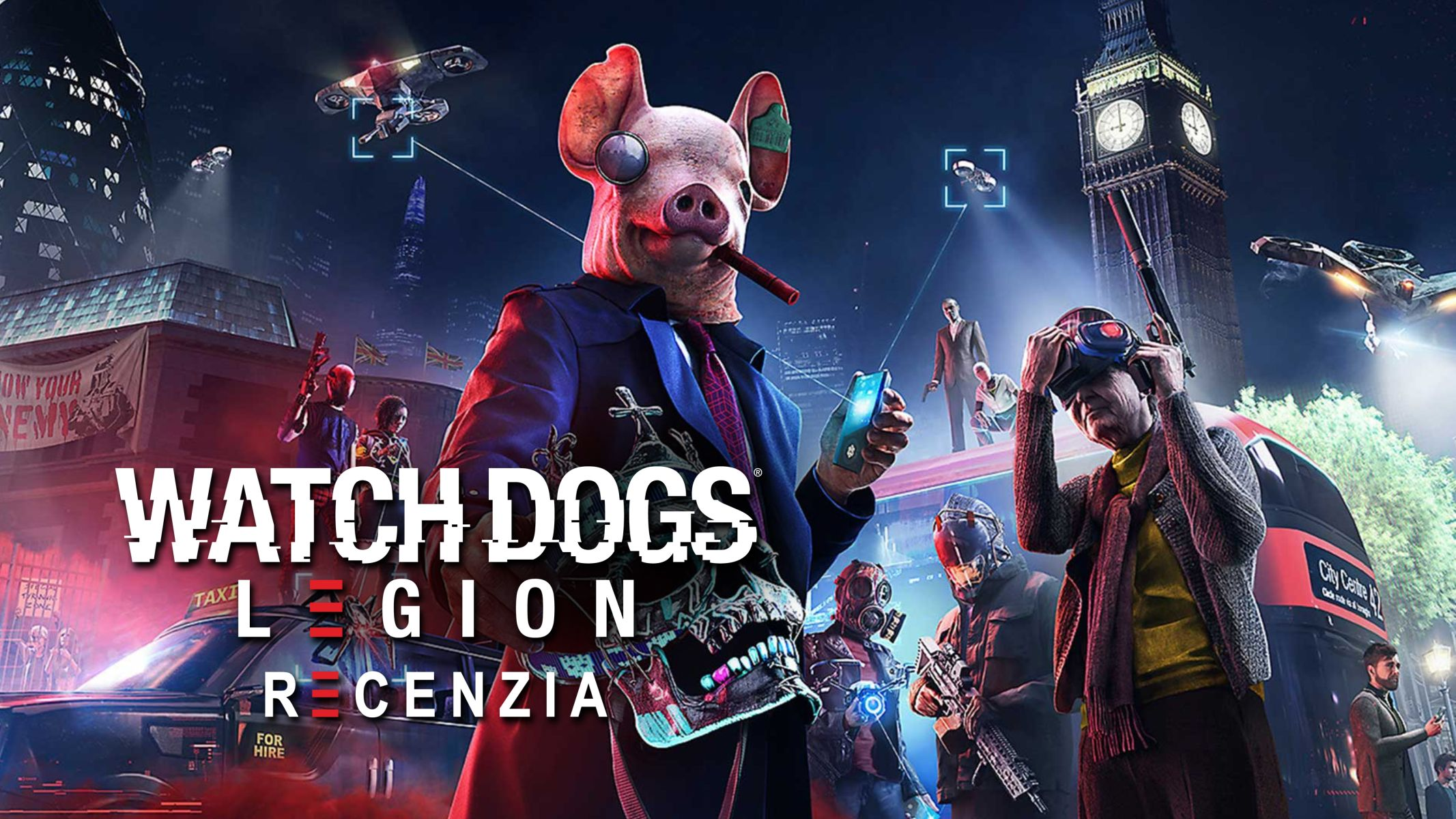 Watch Dogs Legion Recenzia